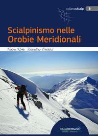 Scialpinismo nelle Orobie Meridionali