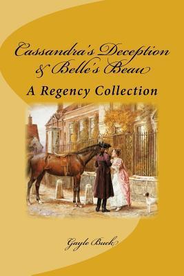 Cassandra's Deception & Belle's Beau