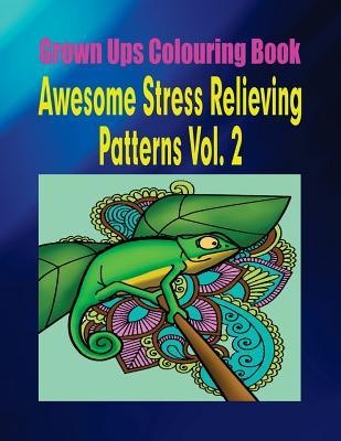 Grown Ups Colouring Book Awesome Stress Relieving Patterns Vol. 2 Mandalas