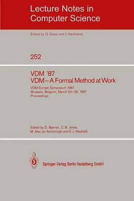 Vdm '87. Vdm - a Formal Method at Work