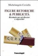 Figure retoriche e pubblicità. Ricettario per art director e copywriter