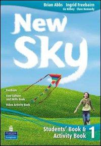 New sky. Student's book-Activity book-Sky reader. Per la Scuola media. Con CD Audio. Con espansione online