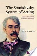The Stanislavsky System of Acting