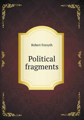 Political Fragments