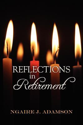 Reflections in Retirement