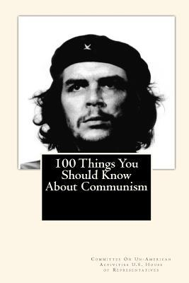 100 Things You Should Know About Communism