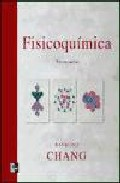 Fisicoquímica para las ciencias químicas y biológicas