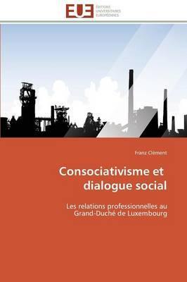 Consociativisme et  Dialogue Social