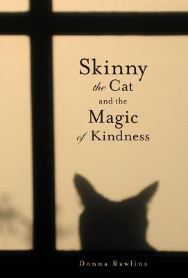 Skinny the Cat & the Magic of Kindness