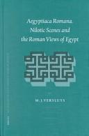 Aegyptiaca Romana. Nilotic Scenes and the Roman Views of Egypt