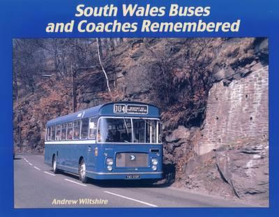 South Wales Buses and Coaches Remembered
