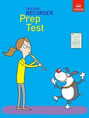 Recorder Prep Test