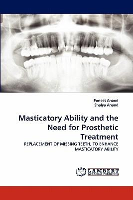 Masticatory Ability and the Need for Prosthetic Treatment