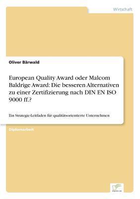 European Quality Award oder Malcom Baldrige Award