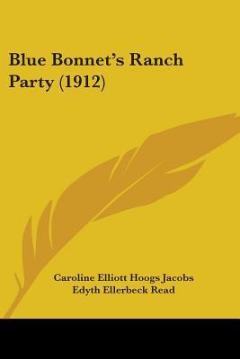 Blue Bonnet's Ranch Party (1912)