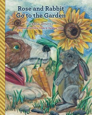 Rose and Rabbit Go to the Garden