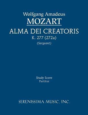 Alma Dei Creatoris, K. 277 (272a)