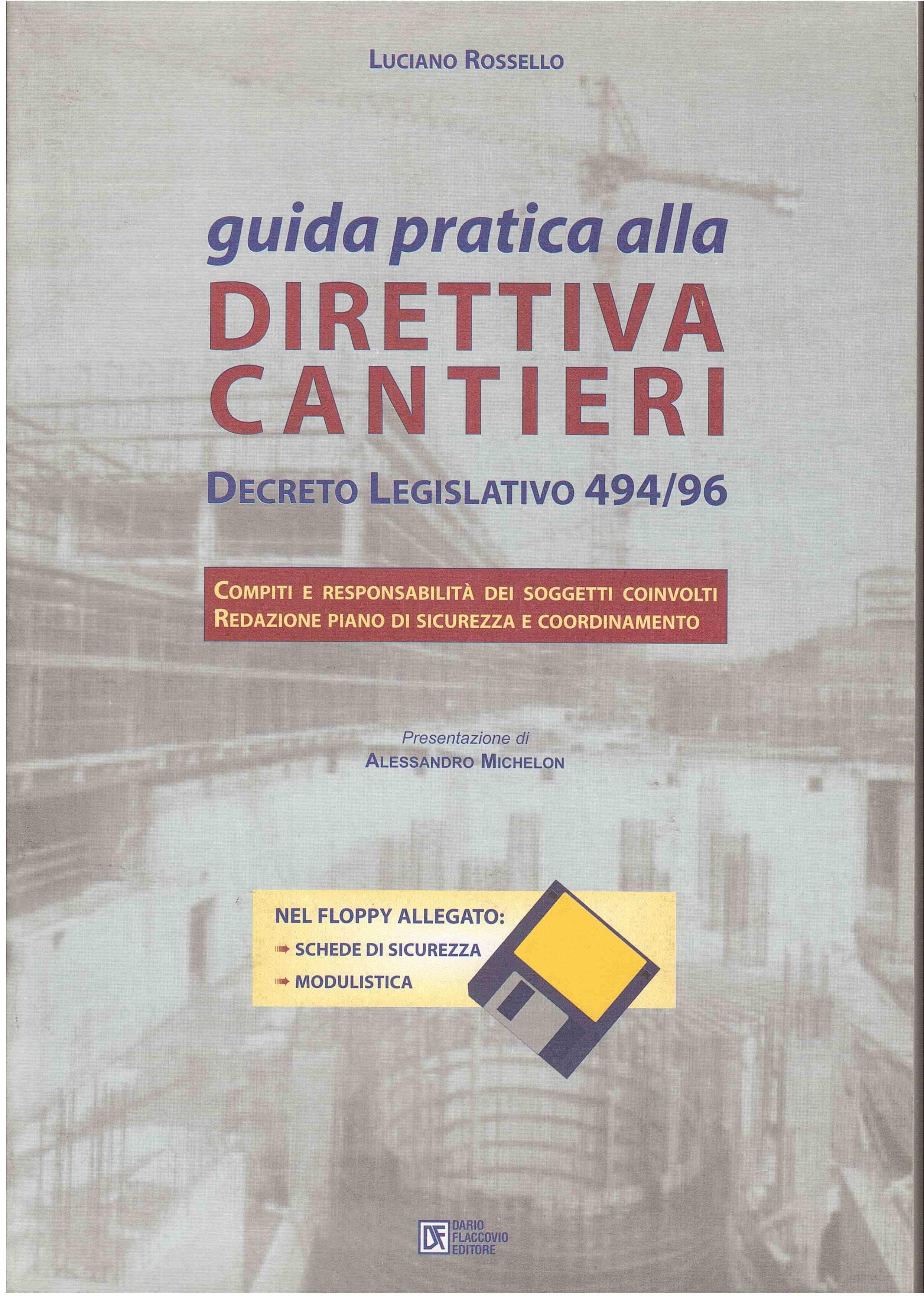 Guida pratica alla direttiva cantieri