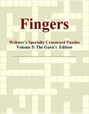 Fingers - Webster's Specialty Crossword Puzzles, Volume 5
