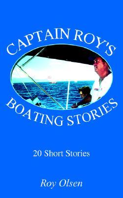Captain Roy's Boating Stories