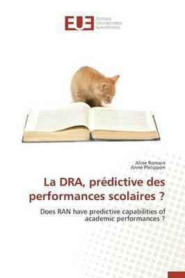 La Dra, Predictive des Performances Scolaires ?
