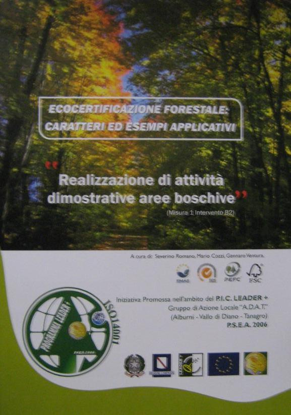 Ecocertificazione forestale: caratteri ed esempi applicativi