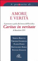 Amore e verità. Commento e guida alla lettura dell'Enciclica Caritas in veritate