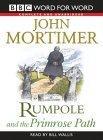 Rumpole and the Primrose Path Unabridged