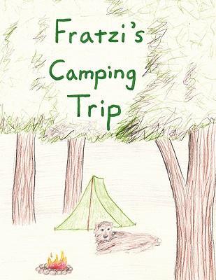 Fratzi's Camping Trip