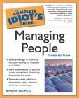Complete Idiot's Guide to Managing People, 3E