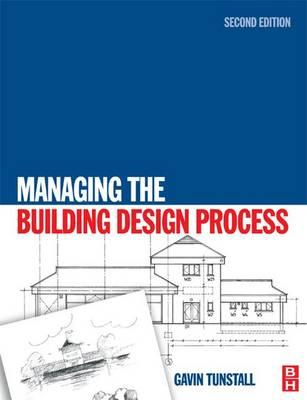 Managing the Building Design Process
