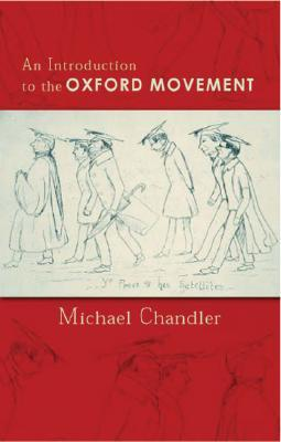 An Introduction to the Oxford Movement