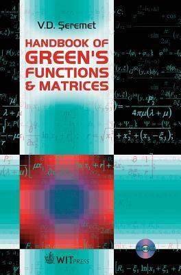 Handbook of Green's Functions & Matrices