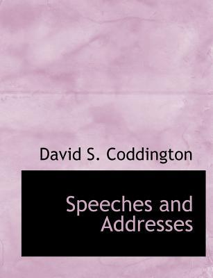 Speeches and Addresses