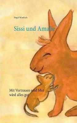 Sissi und Amalie