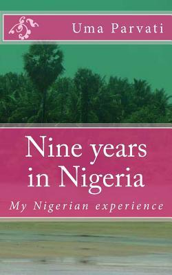 Nine Years in Nigeria