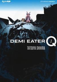 Demi Eater Q