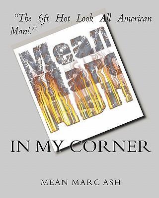 In My Corner--mean Marc Ash