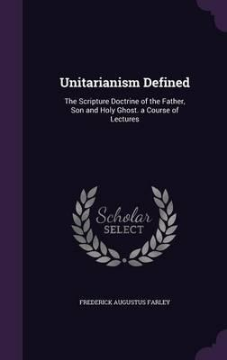 Unitarianism Defined