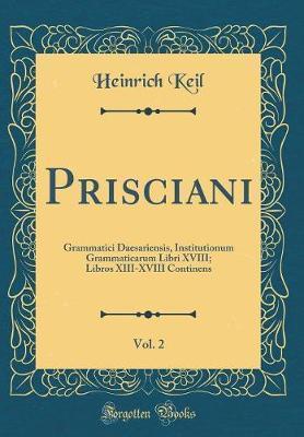 Prisciani, Vol. 2