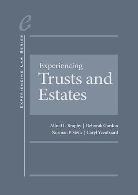 Experiencing Trusts and Estates