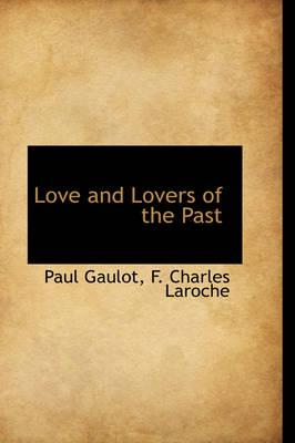 Love and Lovers of the Past