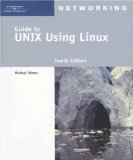 A Guide to UNIX Using Linux, Fourth Edition