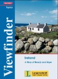 Viewfinder Topics - Ireland / New Edition. A Story of Beauty and Hope