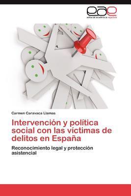 Intervención y política social con las víctimas de delitos en España