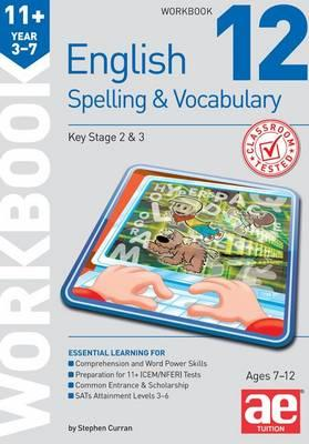11+ Spelling and Vocabulary Workbook 12
