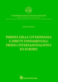 Perdita della cittadinanza e diritti fondamentali