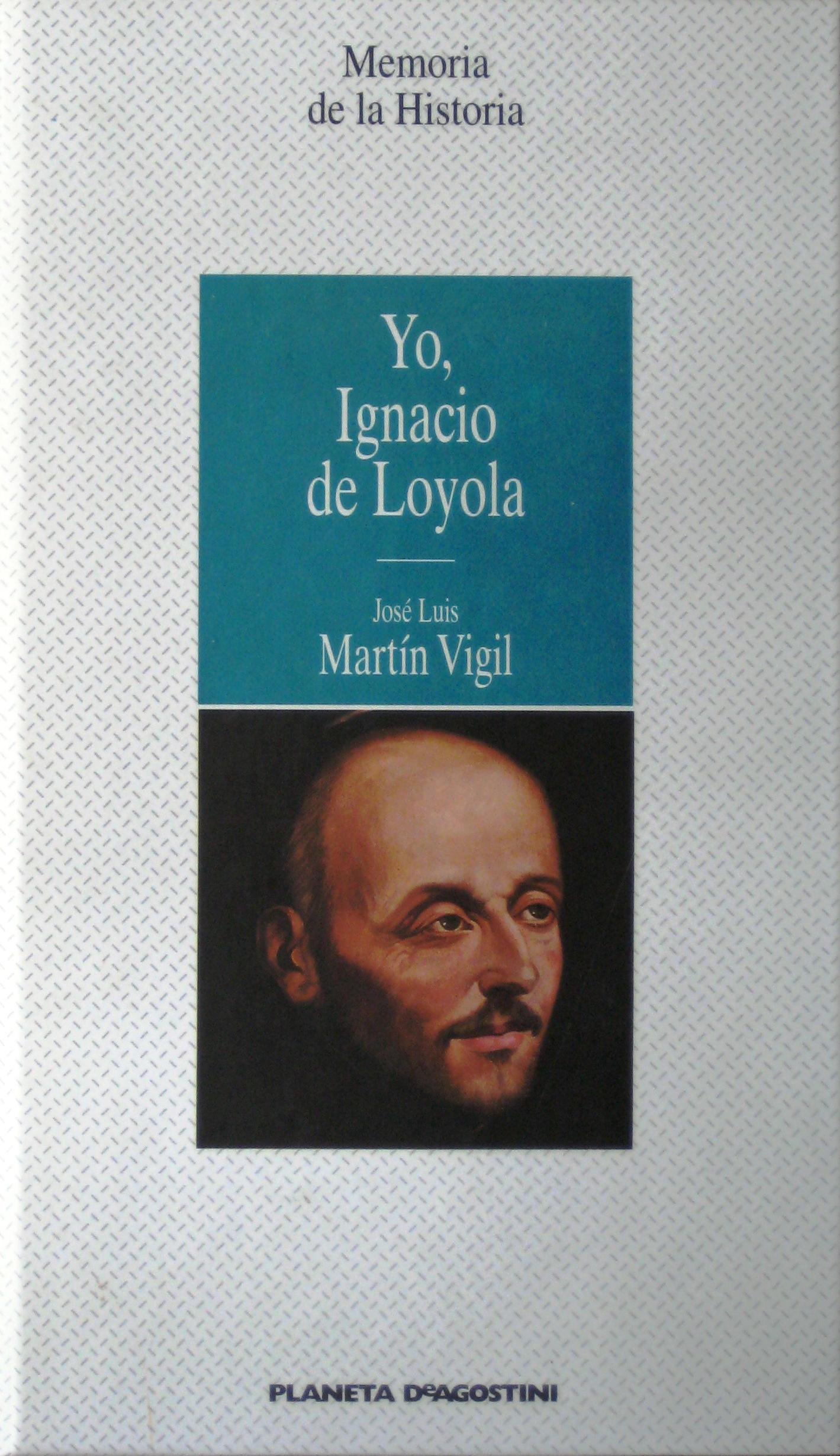 Yo, Ignacio de Loyol...