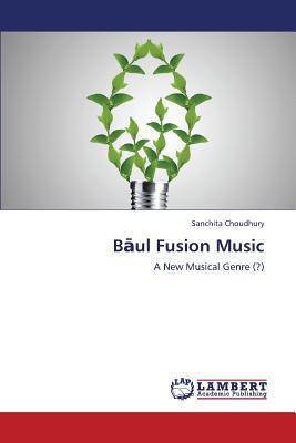 Bāul Fusion Music