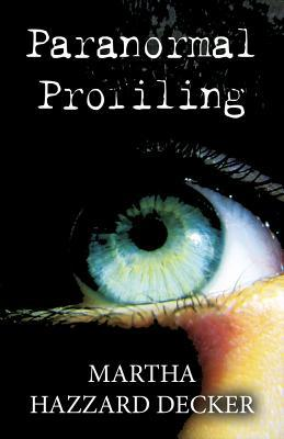 Paranormal Profiling
